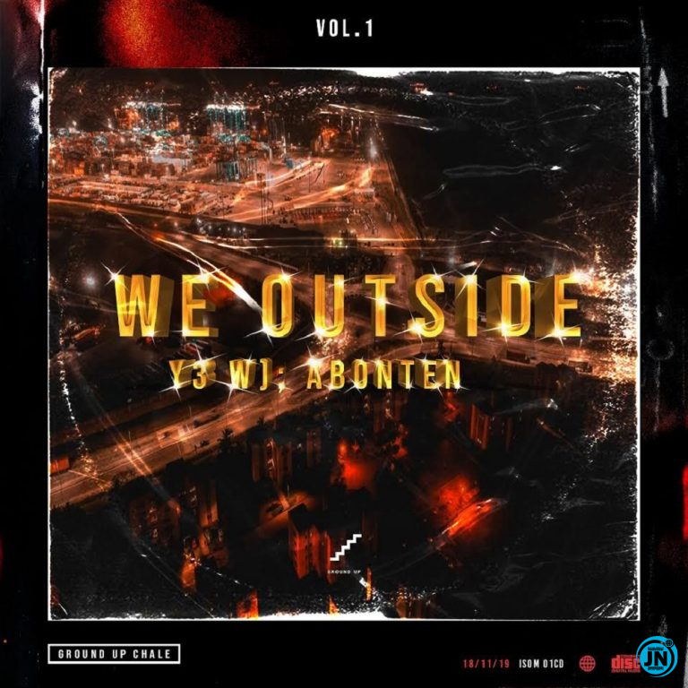 We Outside [Y3 Wo Abonten] (Vol. 1) Album